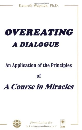 Overeating Dialogue Application Principles Miracles product image