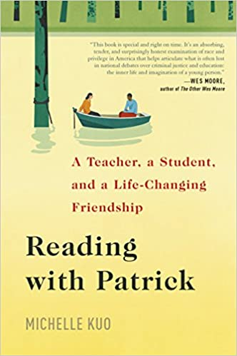 Reading with patrick a teacher a student and a life changing reading with patrick a teacher a student and a life changing friendship michelle kuo 9780812997316 amazon books fandeluxe Gallery