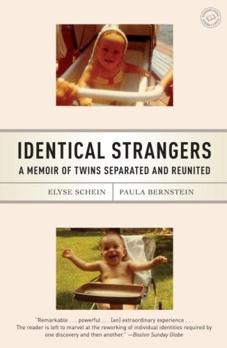 Identical Strangers: A Memoir of Twins Separated and Reunited by Elyse Schein (2008-10-14)