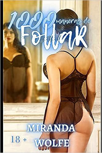 1000 maneras de follar de Miranda Wolfe