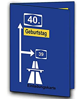 Autobahnschild Einladungskarten Als Klappkarte Einladung Geburtstag Auf  Wunsch Mit Foto