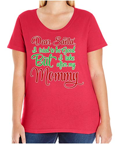 HARD EDGE DESIGN Women's Dear Santa I Take After My Mommy Plus Size Scoop Neck T-Shirt, Size 4, Red