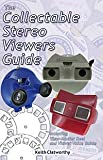 The Collectable Stereo Viewers Guide