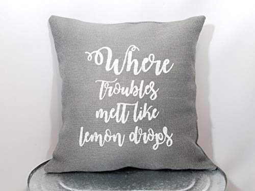 CELYCASY Custom Made Gray Burlap White or Custom Color Where Troubles melt Like Lemon Drops Holiday Pillow coversham 18x18 inch 45x45cm
