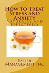 How to Treat Stress and Anxiety: Naturally and Effectively Paperback