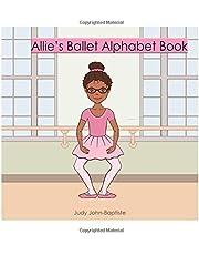 Allie's Ballet Alphabet Book