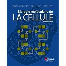 Biologie Moléculaire de la Cellule 6e Éd.