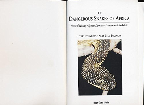 Branch Bites - Dangerous Snakes of Africa: Natural History - Species Directory - Venoms and Snakebite