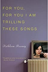 For You, For You I Am Trilling These Songs Paperback