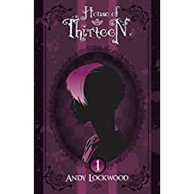 House of Thirteen: Book One