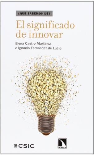 Descargar Libro El Significado De Innovar De Elena;ignacio Fernández Desconocido