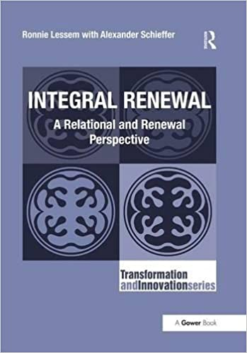 Book Integral Renewal: A Relational and Renewal Perspective (Transformation and Innovation)