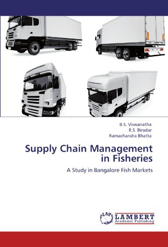 Supply Chain Management in Fisheries: A Study in Bangalore Fish Markets - Fisheries Supply