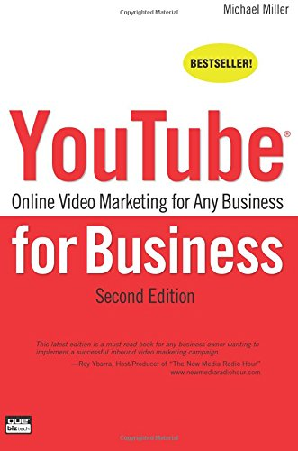 YouTube For Business: Online Video Marketing For Any Business (2nd ...