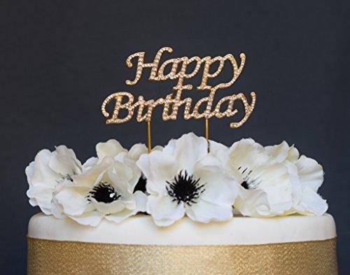 Happy Birthday GOLD Cake Topper - Premium Crystal Rhinestone Cake Topper - Save as a Keepsake or to Reuse! (Happy Birthday Gold) (Happy Birthday Cake 23)