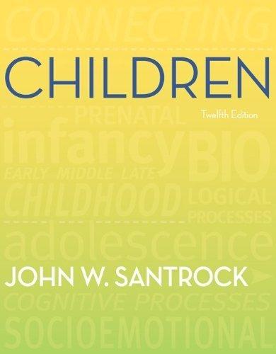 Read Online By John Santrock - Children (12th Edition) (2/29/12) pdf