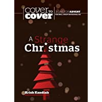 A Strange Christmas: Cover to Cover Advent Study Guide (Cover to Cover Advent Guide)