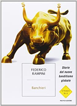 Book Banchieri. Storie dal nuovo banditismo globale
