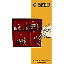 O Beco: Os Quadrinhos de Renato Cambraia (Portuguese Edition)