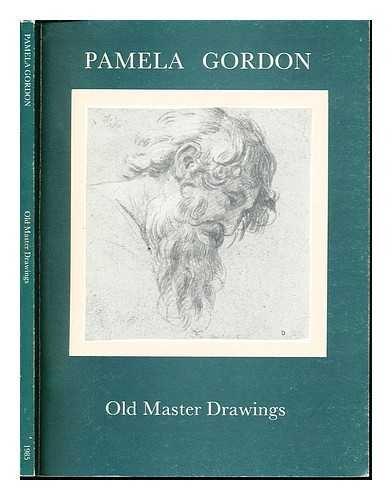 Pamela Gordon presents old master drawings : October 30th - November 16th, 1985 : exhibited at Bob P. Haboldt, Inc., Gallery, 42 East 76th Street, New York, N.Y (42 Street, New York)