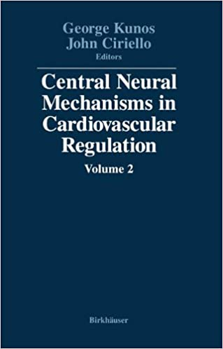 Central Neural Mechanisms in Cardiovascular Regulation: Volume 2: Vol 2 (Central Neural Mechanisms in Cardiovascular Regualtion)