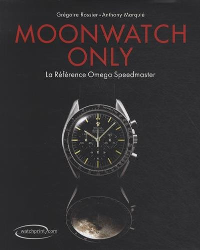 Moonwatch only : La rfrence Omega Speedmaster