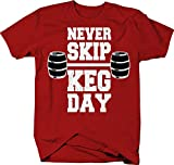 Never Skip Keg Day Beer Drinking College Gym Funny T-Shirt -Medium