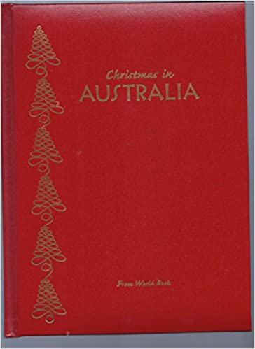Christmas In Australia Book.Christmas In Australia Christmas Around The World From
