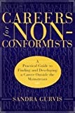 img - for Careers for Non-Conformists: A Practical Guide to Finding and Developing a Career Outside the Mainstream book / textbook / text book