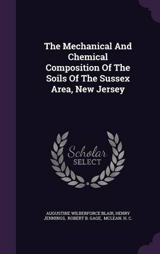 Download The Mechanical And Chemical Composition Of The Soils Of The Sussex Area, New Jersey ebook