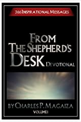 From The Shepherd's Desk Daily Devotional Volume 1 (366 Daily Devotions) Kindle Edition