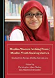 img - for Muslim Women Seeking Power, Muslim Youth Seeking Justice book / textbook / text book