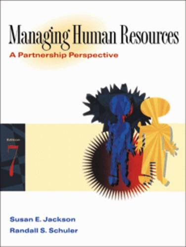 Managing Human Resources: A Partnership Perspective