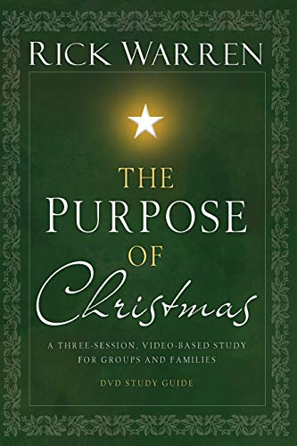 The Purpose of Christmas, Study Guide: A Three-Session, Video-Based Study for Groups and Individuals (Stocking Christmas Outline)