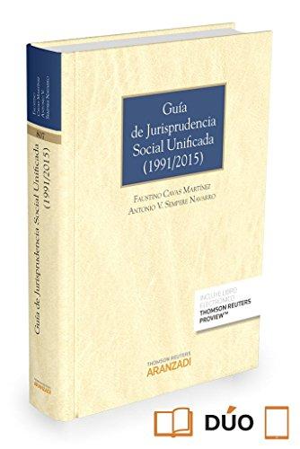 Descargar Libro Guía De Jurisprudencia Social Unificada Faustino Cavas Martinez