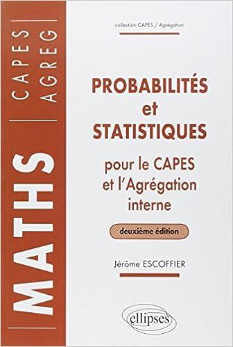 Livres gratuits en ligne Probabilités et statistiques pour le CAPES externe et l'Agrégation interne de Mathématiques epub, pdf