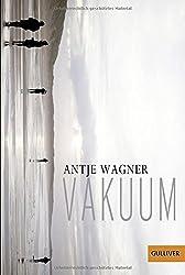 Vakuum: Roman (Gulliver)