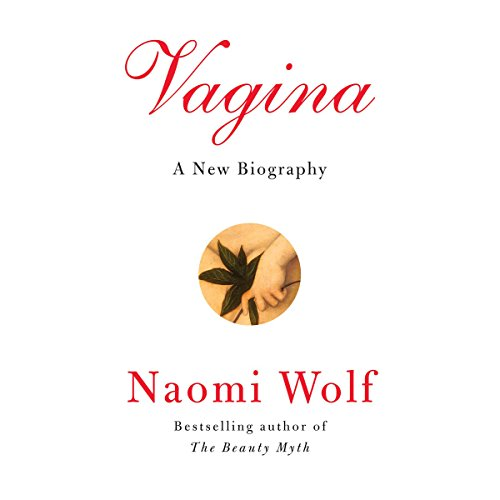 Vagina: A New Biography cover