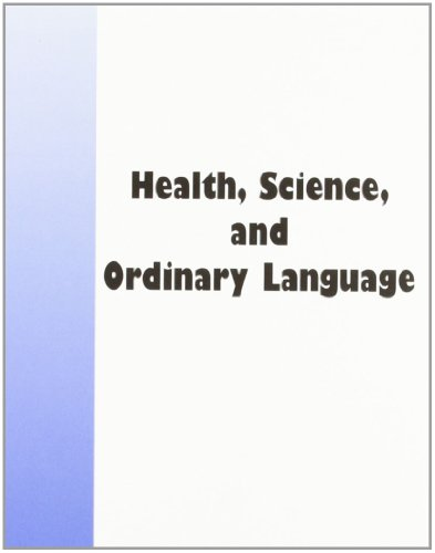 Health, Science, and Ordinary Language (Value Inquiry) by Brand: Editions Rodopi B.V.