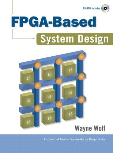 FPGA-Based System Design (paperback) (Prentice Hall Modern Semiconductor Design Series' Sub Series)