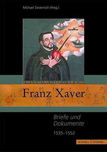 Franz Xaver (Jesuitica, Band 12)