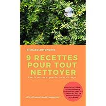 9 recettes pour tout nettoyer: pour la maison et les soins du corps (French Edition)