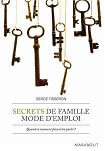 Secrets de famille mode d'emploi par Tisseron