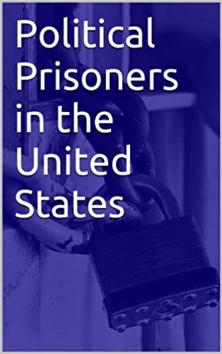 Political Prisoners in the United States