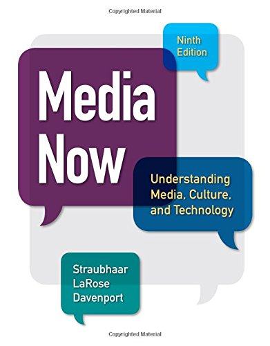 media-now-understanding-media-culture-and-technology