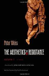 The Aesthetics of Resistance: A Novel: 1