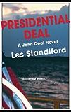Presidential Deal: A John Deal Mystery (John Deal Series Book 5)