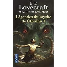 Légendes du mythe de Cthulhu - Tome 1