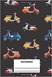Vespa Notebook: Colored Vespa scooter italian style lined notebook (composition, book, journal) 6x9 - 120 pages