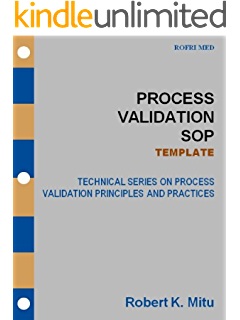 a guide to process validation for medical devices kindle edition